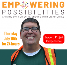 Orange County Shows Support For Project Independence And Neighbors With Disabilities, Raising $81,334 In Only 24 Hours